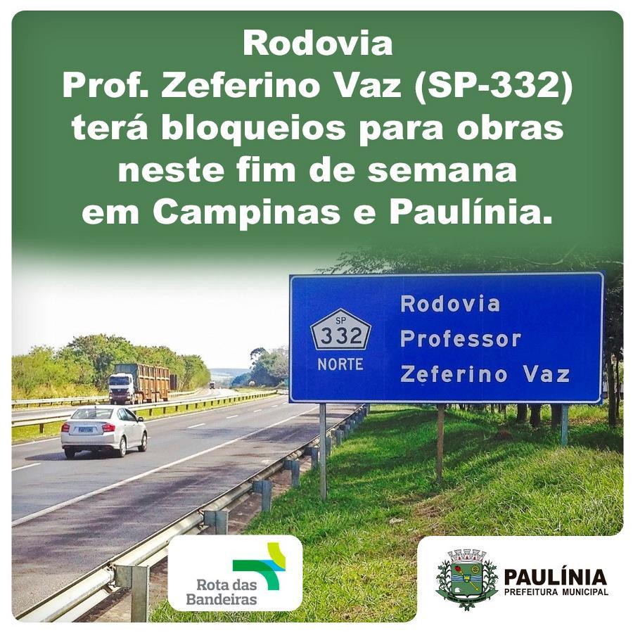 Rodovia Prof Zeferino Vaz (SP-332) terá bloqueios para obras neste fim de semana