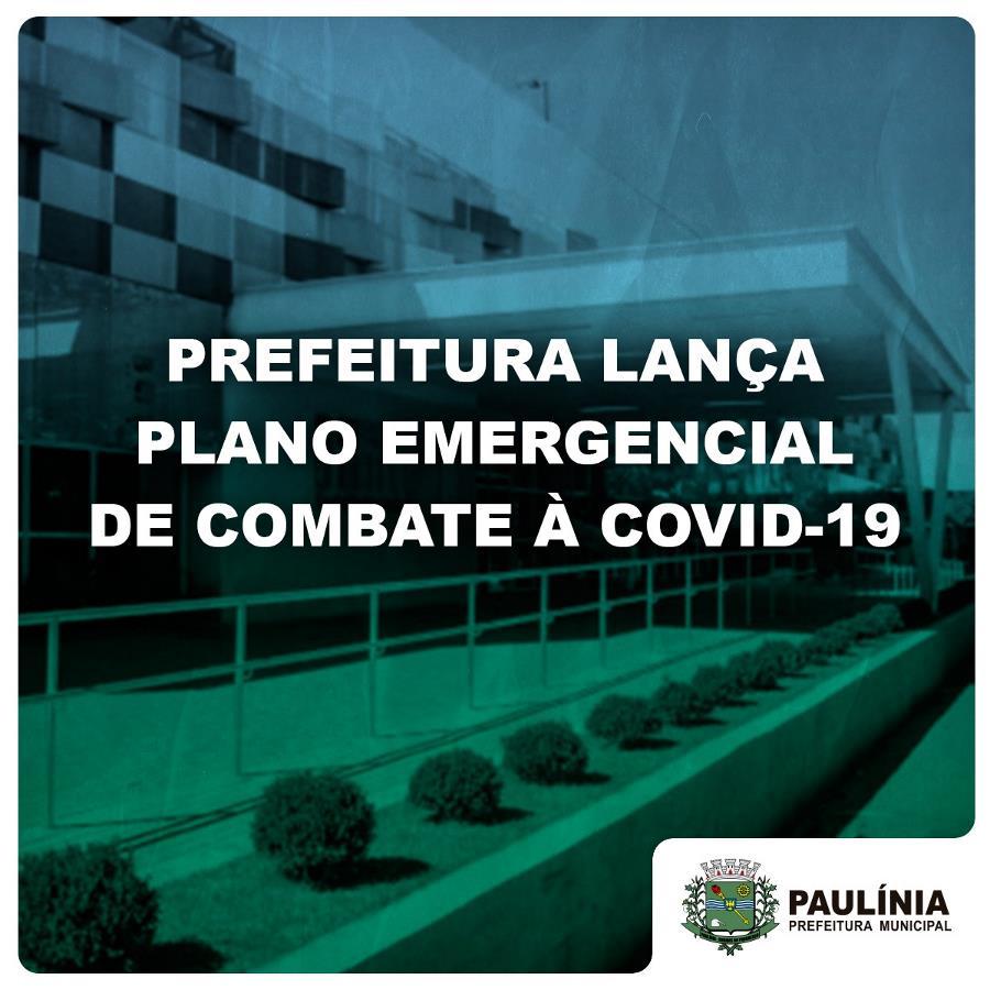 Prefeitura lança Plano Emergencial de Combate à Covid-19