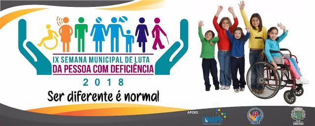 SEMANA MUNICIPAL DA PESSOA COM DEFICIÊNCIA