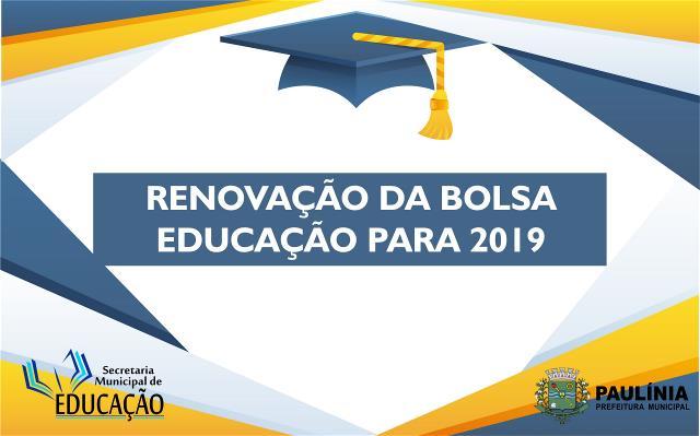 Renovação da Bolsa Educação é prorrogado até 21 de novembro